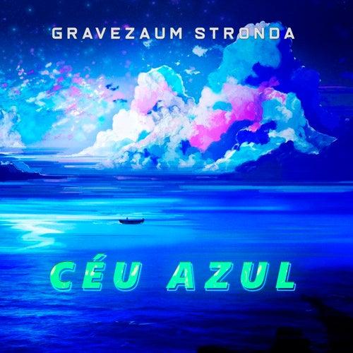 Céu Azul - (Funk Remix) fra Gravezaum Stronda