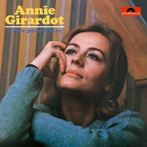Vivre pour vivre by Annie Girardot