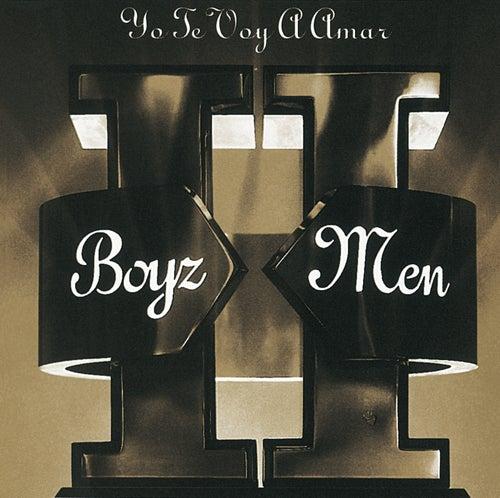 II - Yo Te Voy A Amar by Boyz II Men