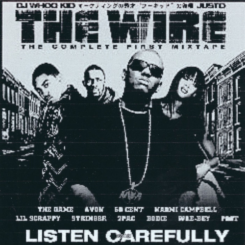 The Wire: The First Complete Mixtape de DJ Whoo Kid