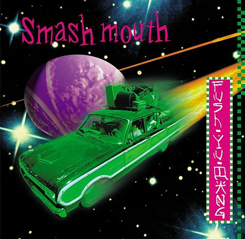 Fush Yu Mang de Smash Mouth