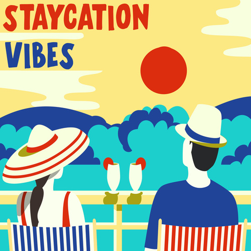 Staycation Vibes de Various Artists
