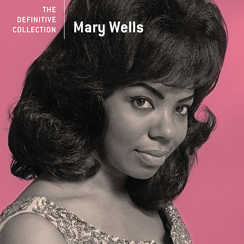 The Definitive Collection de Mary Wells