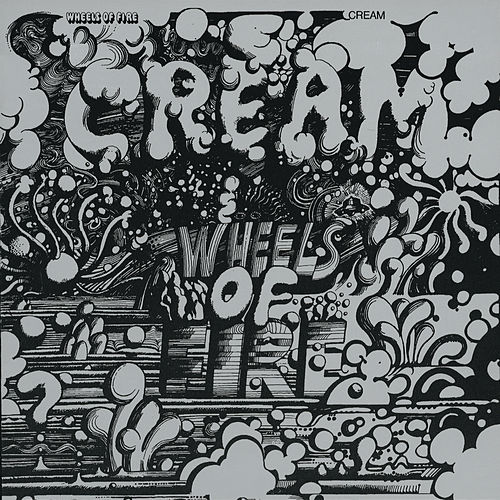 Wheels Of Fire de Cream
