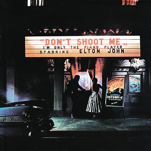 Don't Shoot Me I'm Only The Piano Player de Elton John