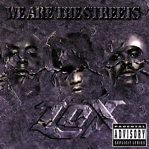 We Are The Streets von The Lox