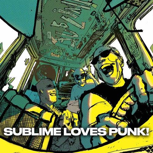 SUBLIME LOVES PUNK! fra Sublime