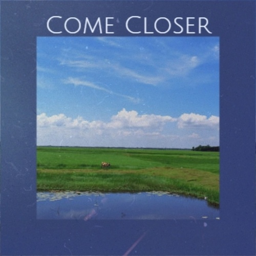 Come Closer by Various Artists