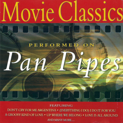 Movie Classics on Panpipes by Fox Music Crew
