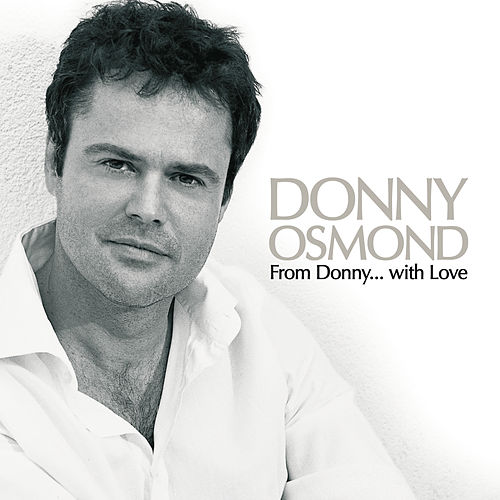 From Donny...with Love von Donny Osmond