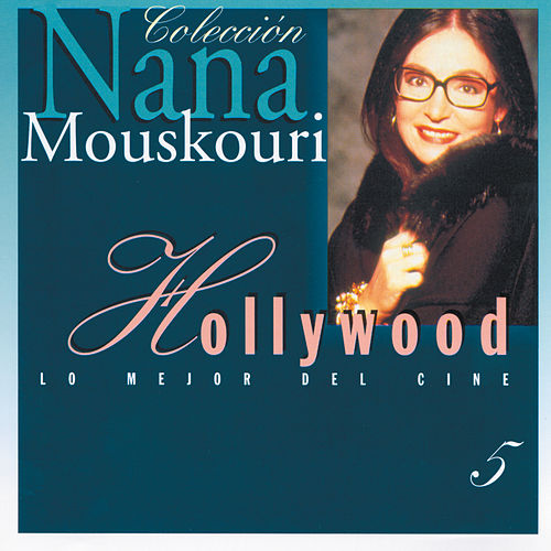Hollywood (Great Songs From The Movies) de Nana Mouskouri