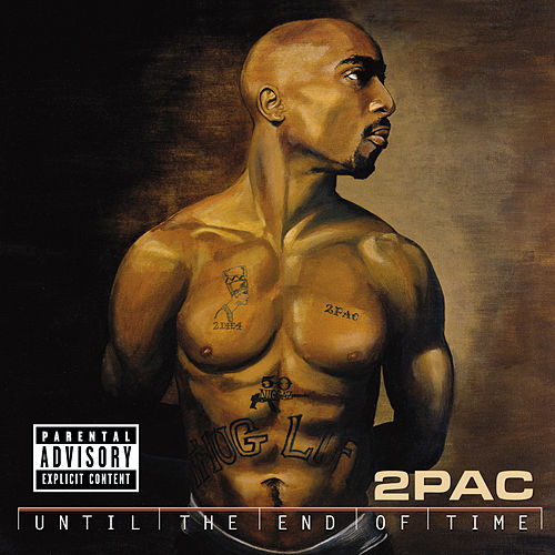 Until The End Of Time von 2Pac