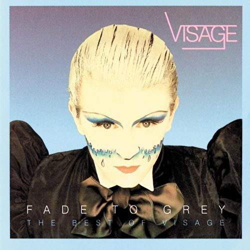 Fade To Grey:  The Best Of Visage by Visage