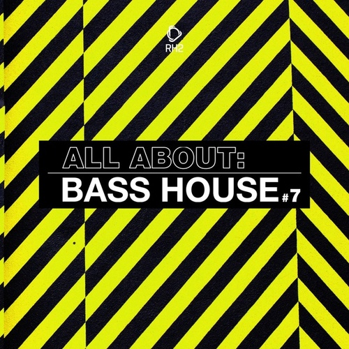 All About: Bass House, Vol. 7 de Various Artists