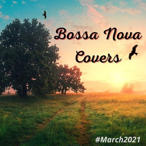 Bossa Nova Covers (March 2021) de Francesco Digilio