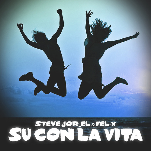 Su Con La Vita by Fel X