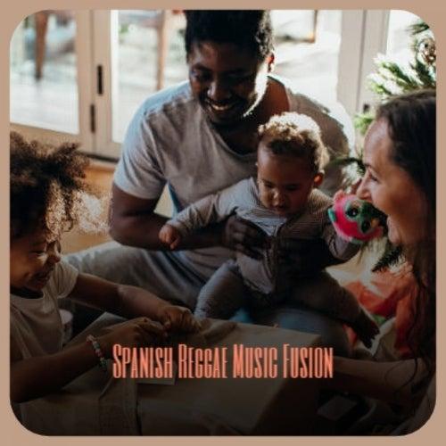 Spanish Reggae Music Fusion by Various Artists
