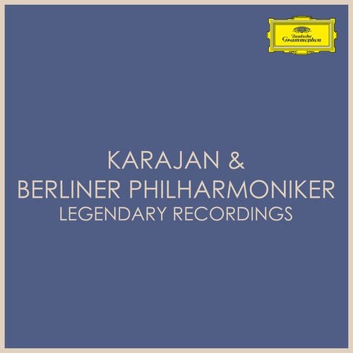Karajan & Berliner Philharmoniker - Legendary Recordings by Herbert Von Karajan