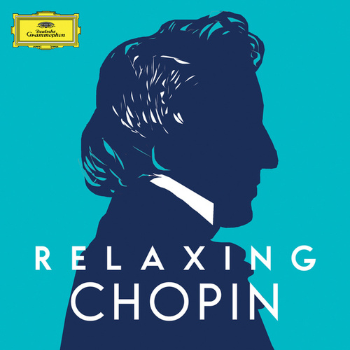 Relaxing Chopin by Frédéric Chopin