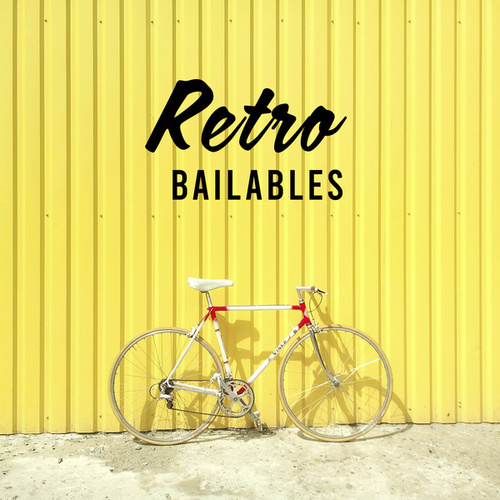 Retro Bailables by Various Artists