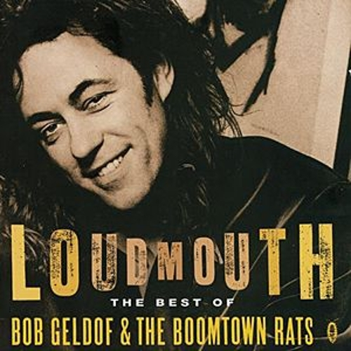 Loudmouth - The Best Of Bob Geldof & The Boomtown Rats fra Bob Geldof