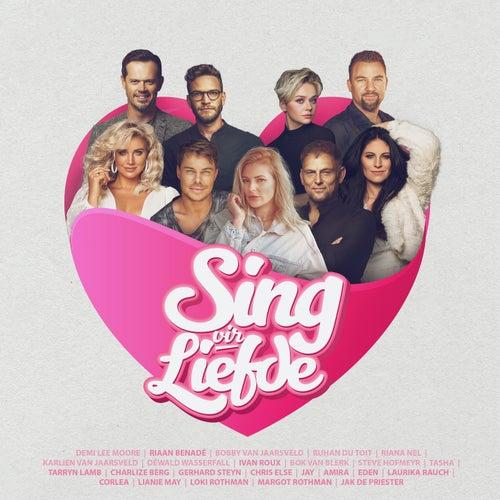 Sing Vir Liefde by Various Artists