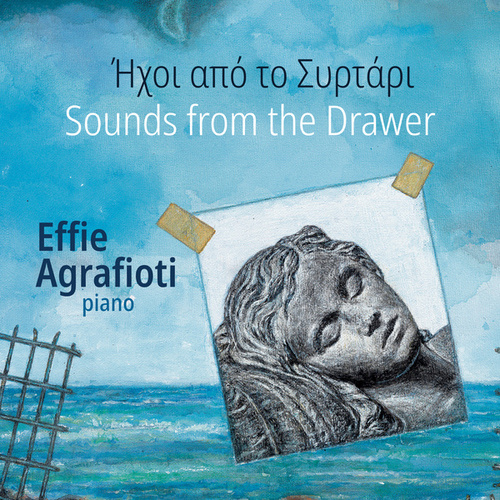 Sounds from the Drawer by Effie Agrafioti