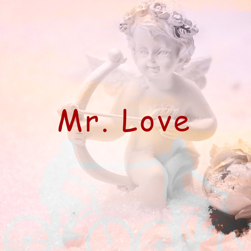 Mr. Love by Various Artists