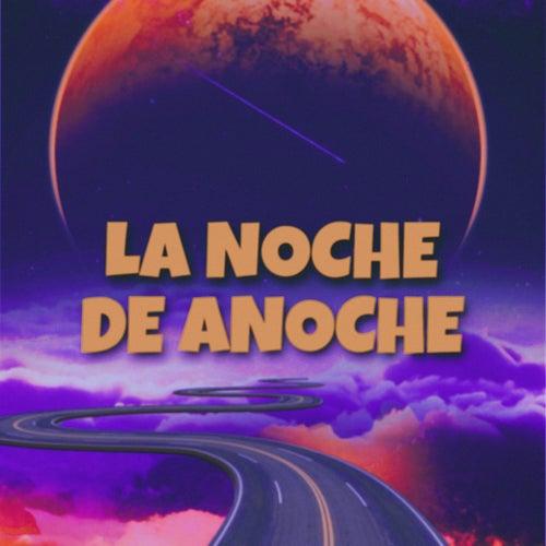 LA NOCHE DE ANOCHE de Melanie Espinosa