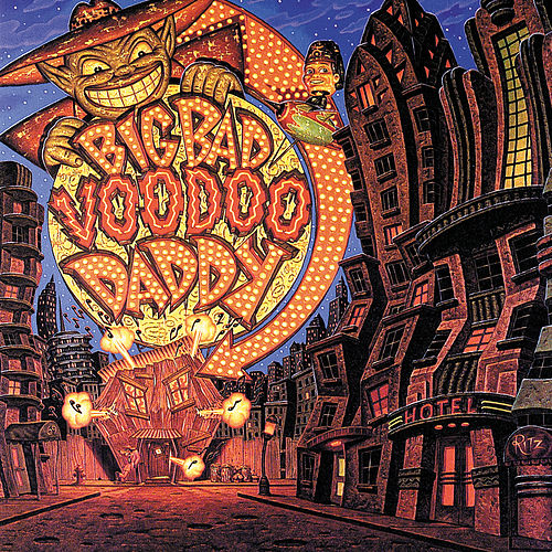 Big Bad Voodoo Daddy by Big Bad Voodoo Daddy
