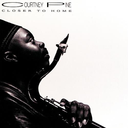Closer To Home van Courtney Pine