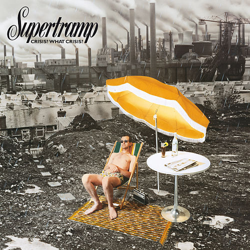 Crisis? What Crisis? di Supertramp