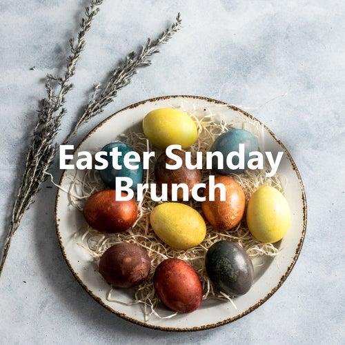 Easter Sunday Brunch von Various Artists