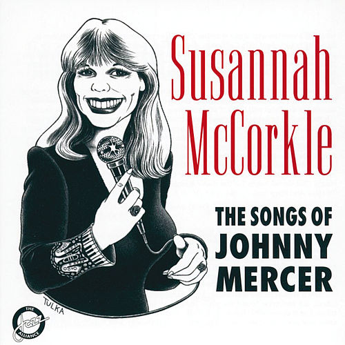 The Songs Of Johnny Mercer von Susannah McCorkle