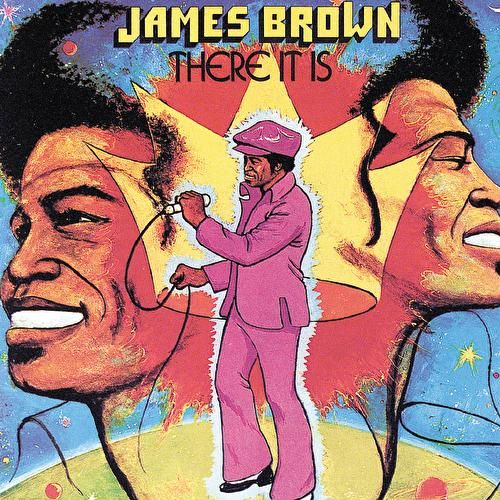 There It Is by James Brown