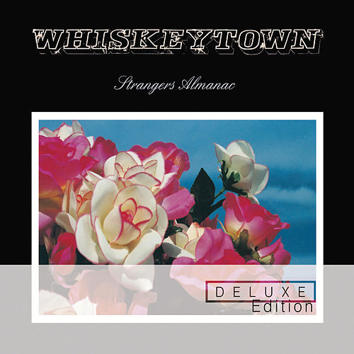 Strangers Almanac [Deluxe Edition] by Whiskeytown