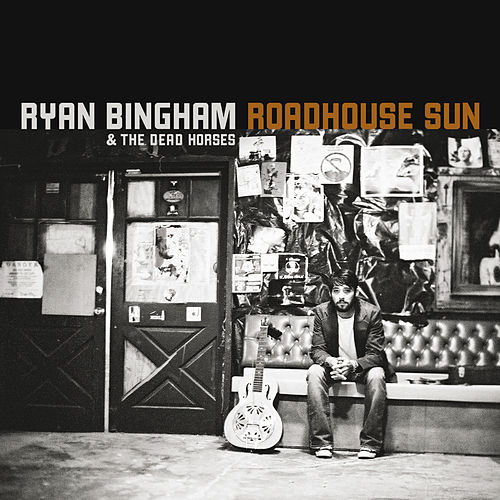 Roadhouse Sun de Ryan Bingham