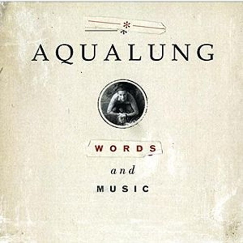 Words And Music by Aqualung