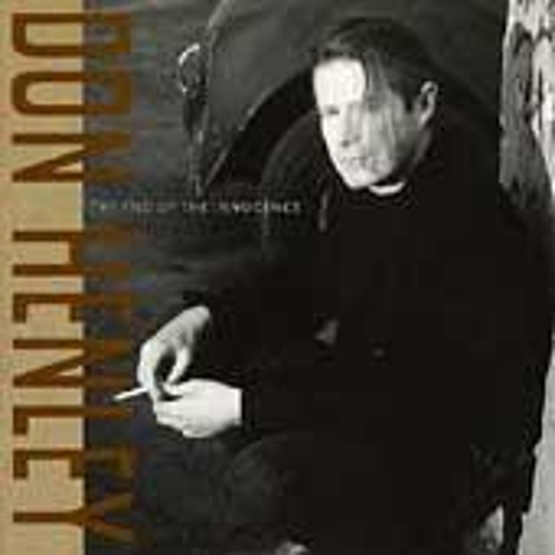 The End Of Innocence by Don Henley