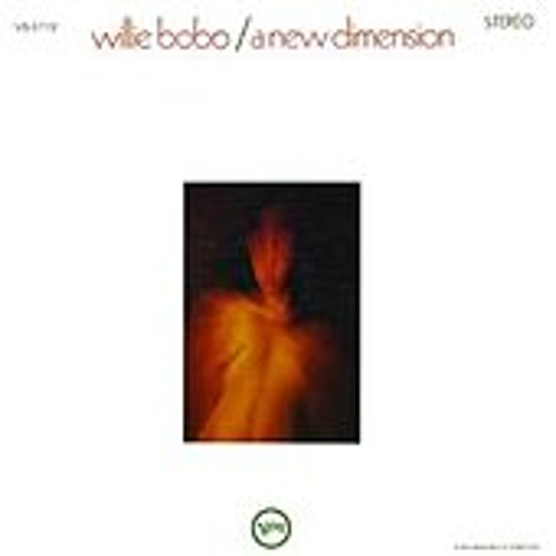 A New Dimension de Willie Bobo