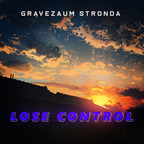 Lose Control - (Bregadeira Remix) fra Gravezaum Stronda