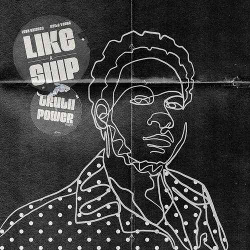 Like a Ship (feat. Keite Young) fra Leon Bridges