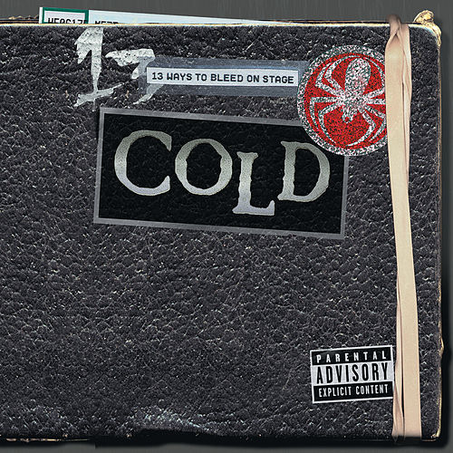 13 Ways To Bleed Onstage de Cold