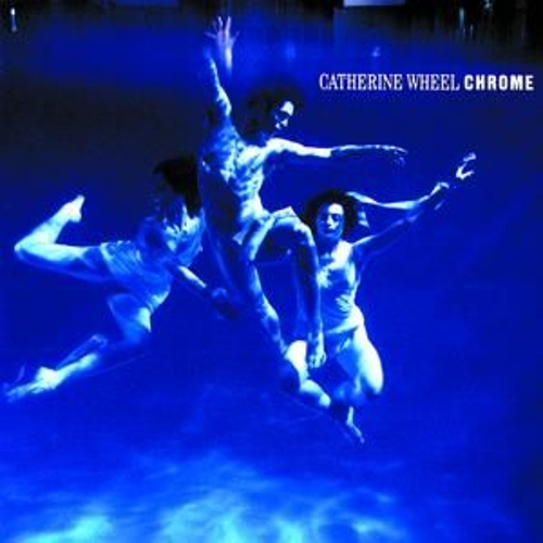 Chrome von Catherine Wheel