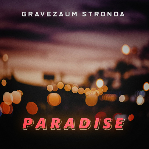 Paradise (Pisadinha Remix) fra Gravezaum Stronda