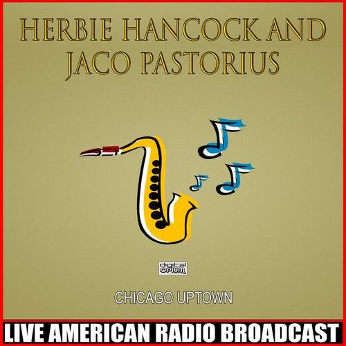 Chicago Uptown (Live) de Herbie Hancock