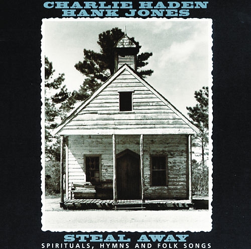 Steal Away von Charlie Haden and Hank Jones