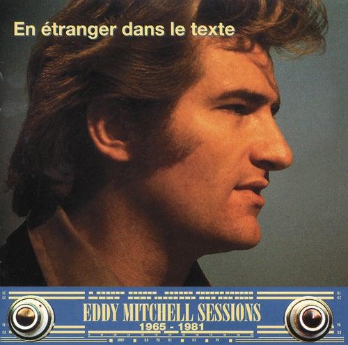 En Etranger Dans Le Texte by Eddy Mitchell