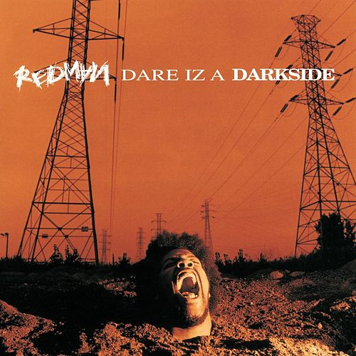 Dare Iz A Darkside by Redman