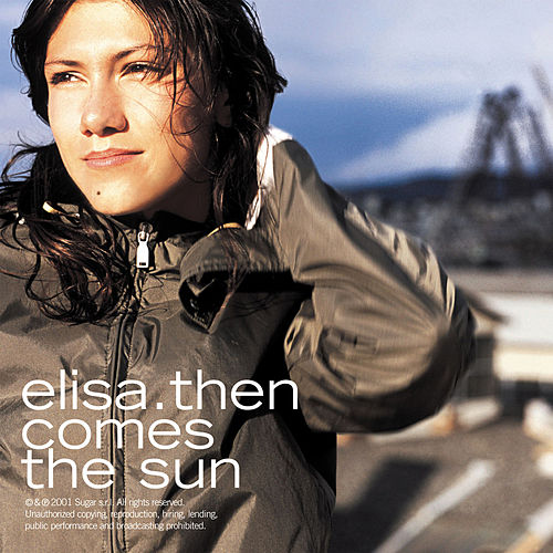 Then Comes The Sun by Elisa